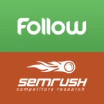 SEMrush & Follow