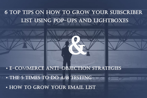 6 tips to grow subscriber list.