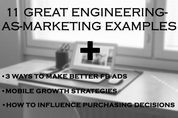 Engineering-as-Marketing Examples.
