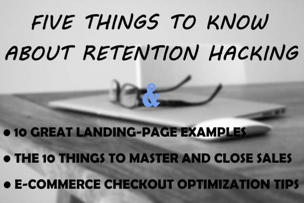 Five Things to Know About Retention Hacking.
