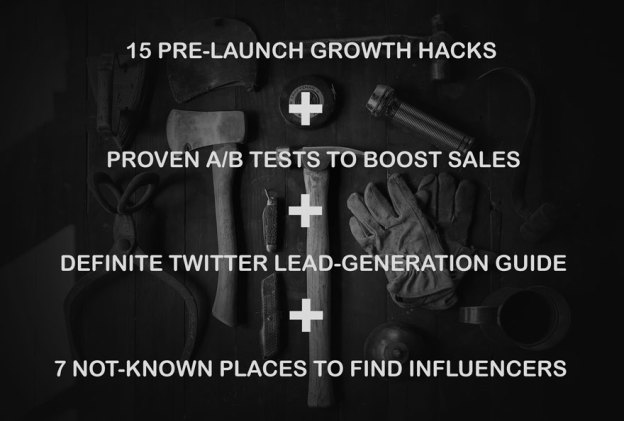 Growth hacks, A/B tests, Twitter leads, find influencers.