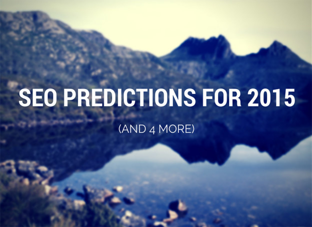 SEO predictions for 2015.