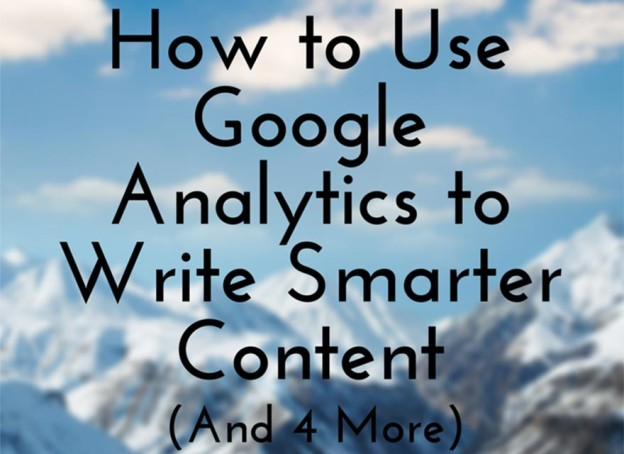 Google analytics for smarter content.