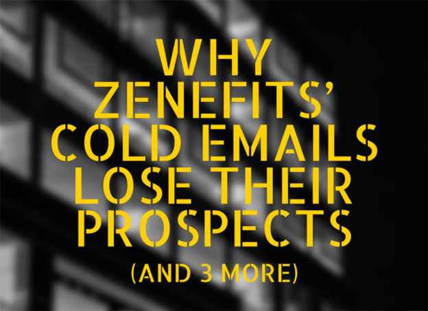 Cold emailing by Zenefits.